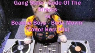 Gang Starr - Code Of The Streets VS Beastie Boys - Body Movin (Conor Kerr Mix)