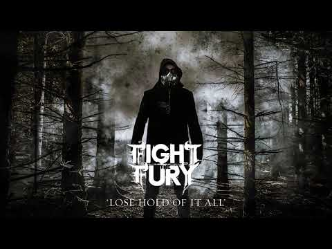 Fight The Fury: Lose Hold Of It All (Official Audio)