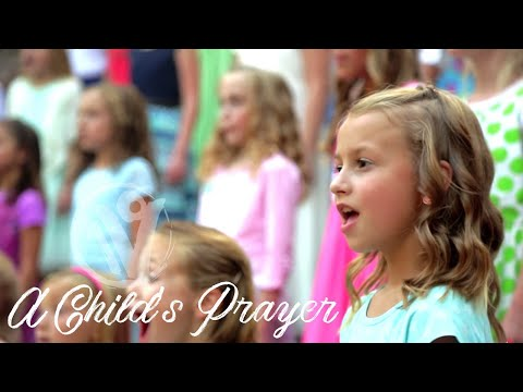 """A Child's Prayer"" by Janice Kapp Perry - performed by One Voice Children's Choir"