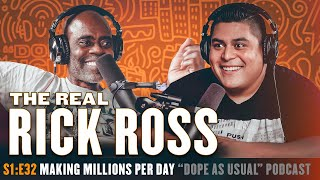 S1:E32 w/ The Real Rick Ross   Hosted By Dope As Yola