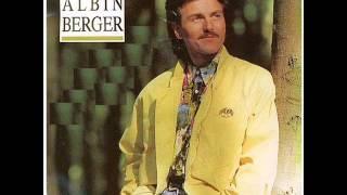 Albin Berger - Du bist alles was ich habe