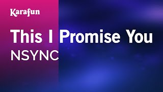 Karaoke This I Promise You - NSYNC *