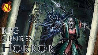 Tabletop Horror RPGs| Pros and Cons of RPG Genres