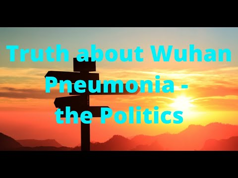truth-about-wuhan-pneumonia---the-politics