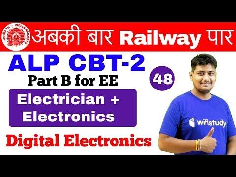 6:00 AM - RRB ALP CBT-2 2018 | Electrician & Electronics by Ramveer Sir | Digital Electronics