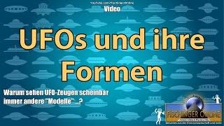 UFOs und ihre Formen: Warum sehen UFO-Zeugen scheinbar immer andere Modelle / UFO-Typen?