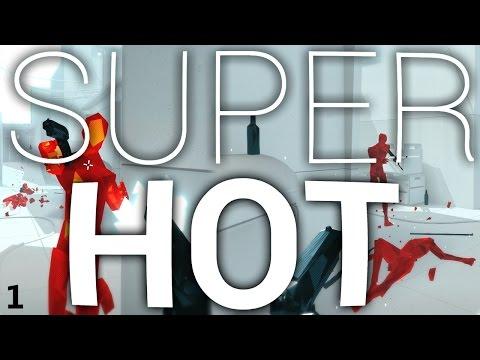 Super Hot - Part 1 - Slow Mo Killin
