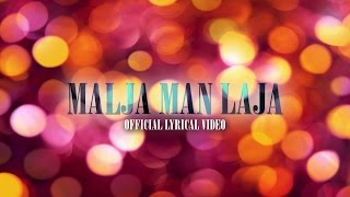 Malja Man Laja Official Lyrical Video-ملجا من لجا