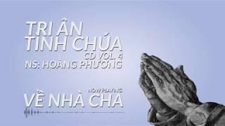 TRI ÂN TÌNH CHÚA CD Vol.4