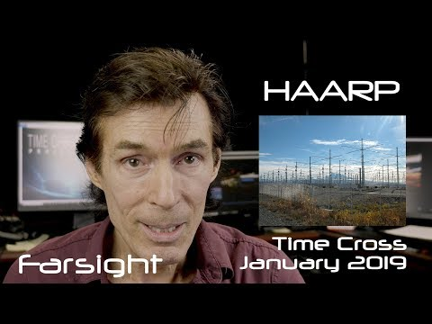 HAARP: January 2019 Time Cross - Farsight