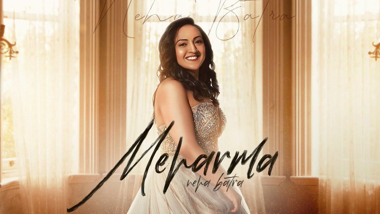 Meharma | (Full Video) Neha Batra | Bawa Gulzar | Latest Punjabi Songs  2020 | Rehaan Records