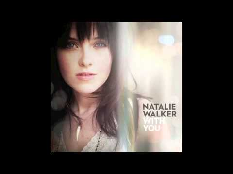 Natalie Walker - Only Love - With You mp3