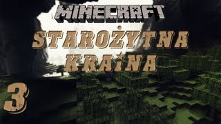 Minecraft: Starożytna Kraina #3 - Szukamy Diaxów /w LJay