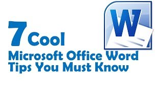 7 Cool Microsoft Office Word Tips and tricks to use in 2017