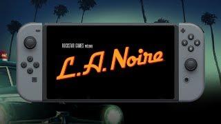 Bande-annonce officielle de L.A. Noire sur Nintendo Switch