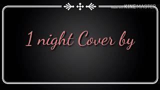 1 Night Cover by Destiny Briona Lyrics!