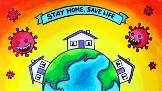 How to Draw Stay Home Save Lives Easy Poster | Coronavirus Covid-19 Awareness Poster Drawing