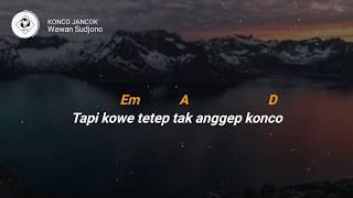 Download KONCO JANCOEK - UAUAN SUDJONO (LIRIK & CHORD)
