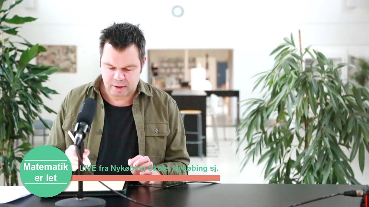 Matematik er let - Mandag 11/1 - LIVE - fra Nykøbing Skole, Nykøbing sj.