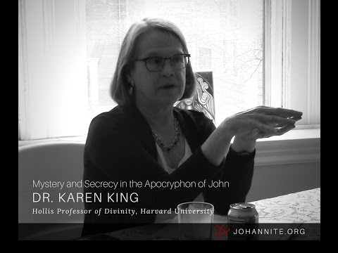 Mystery and Secrecy in the Apocryphon of John - Dr. Karen King