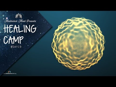 417Hz - Wipe Out All Negative Energy | Healing Tibetan Singing Bowls | Healing Camp Day #19