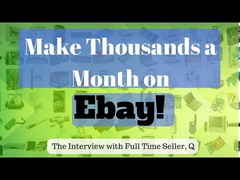 """Make Thousands a Month on Ebay - How """"Q"""" Does it"""