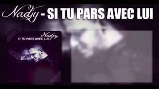 NADJY - Ne Pars Pas Mon Amour [PAROLES] ( All Of Me version Française )