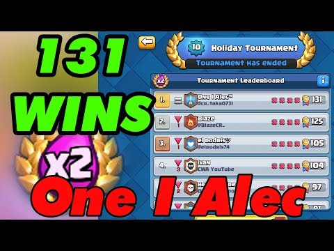 One l Alec™  Record-breaking 131 wins Holiday Tournament - Clash Royale