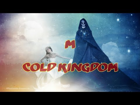 Cold Kingdom - M