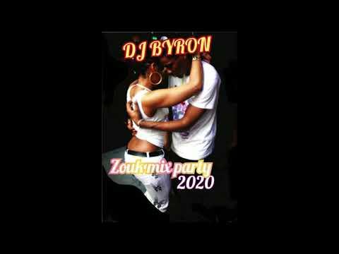 Dj Byron : zouk mix party 2020