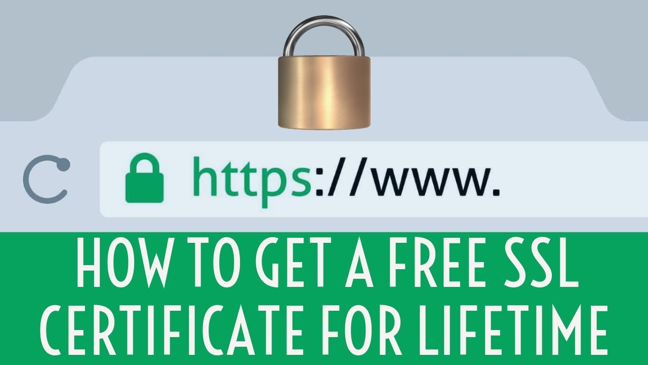 How To Get A Free Ssl Certificate For Lifetime Youtube