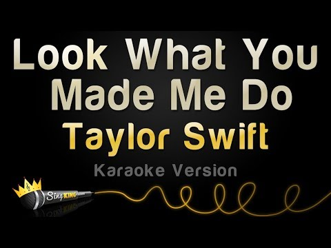 Taylor Swift - Look What You Made Me Do Karaoke