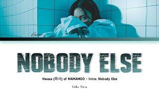 Download Hwasa (화사) 'Intro: Nobody Else' Lyrics
