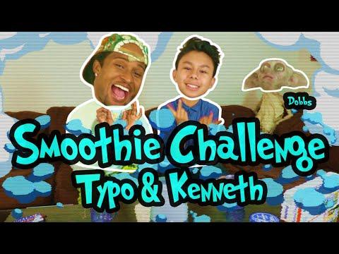 Smoothie Challenge Typo & Kenneth