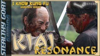Kiai Resonance - Passive Aggressive Sword Play!