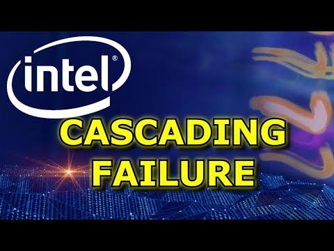 Intel's Cascading Failure