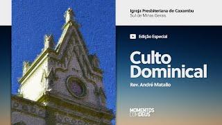 Momentos com Deus - Culto Dominical (19/07/2020)