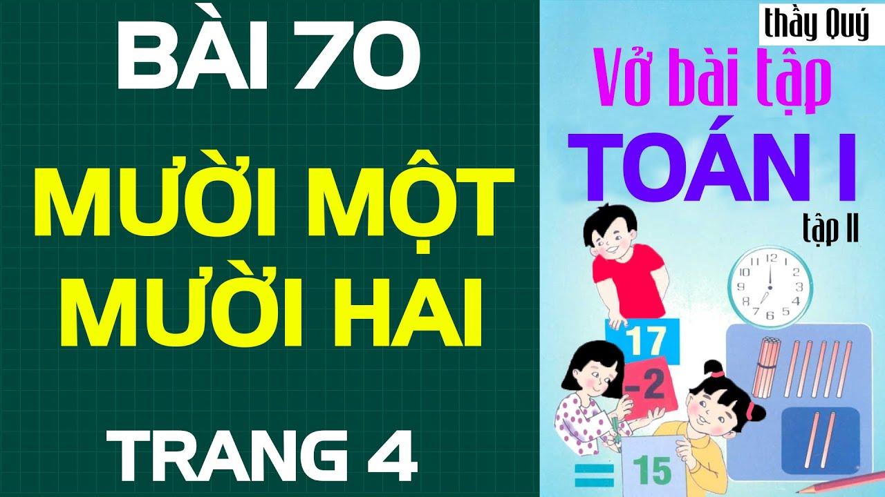 Vở bài tập Toán lớp 1 Bài 70 mười một, mười hai