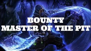 [Grim Dawn] Bounty: Master of the Pit