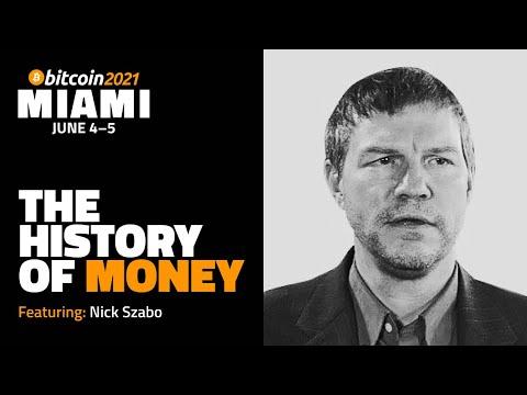 Bitcoin 2021: The History Of Money   Nick Szabo