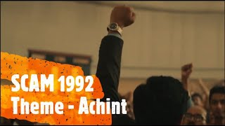 SCAM 1992 Theme - Achint Thakkar - SCAM 1992 Jukebox