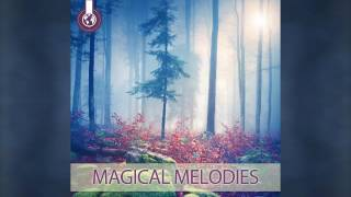Magical Melodies - Relax Music - Ambiental Music