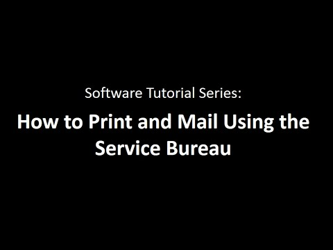 Service Bureau - How to Submit an Upload for Printing & Mailing