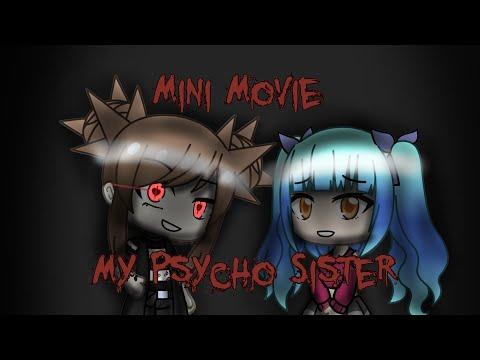 My Psycho Sister | Gacha Life Mini Movie [ORIGINAL]