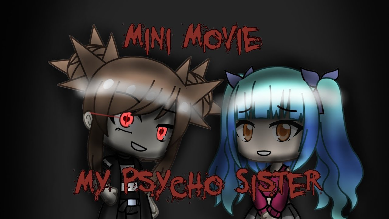 Meine psycho schwester | Gacha Life-Mini-Film video