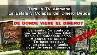 Estafa y Colapso del Dinero Deuda #PSYOP TV Alemana