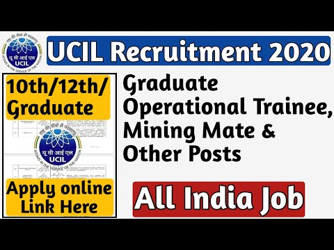 UCIL Online Form 2020 | UCIL Recruitment 2020 | Graduate Operational Trainee, Mining Mate & Others