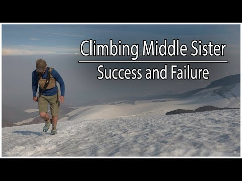 Climbing Middle Sister in Oregon | Success and Failure