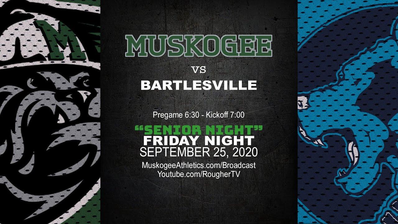 Muskogee Christmas Choir 2020 Muskogee vs Bartlesville (Football   October 9, 2020)   YouTube