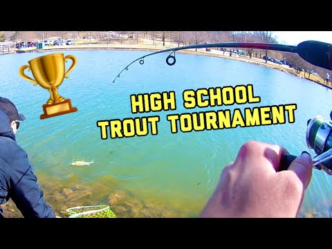 *NEARLY WON* High School TROUT Fishing TOURNAMENT